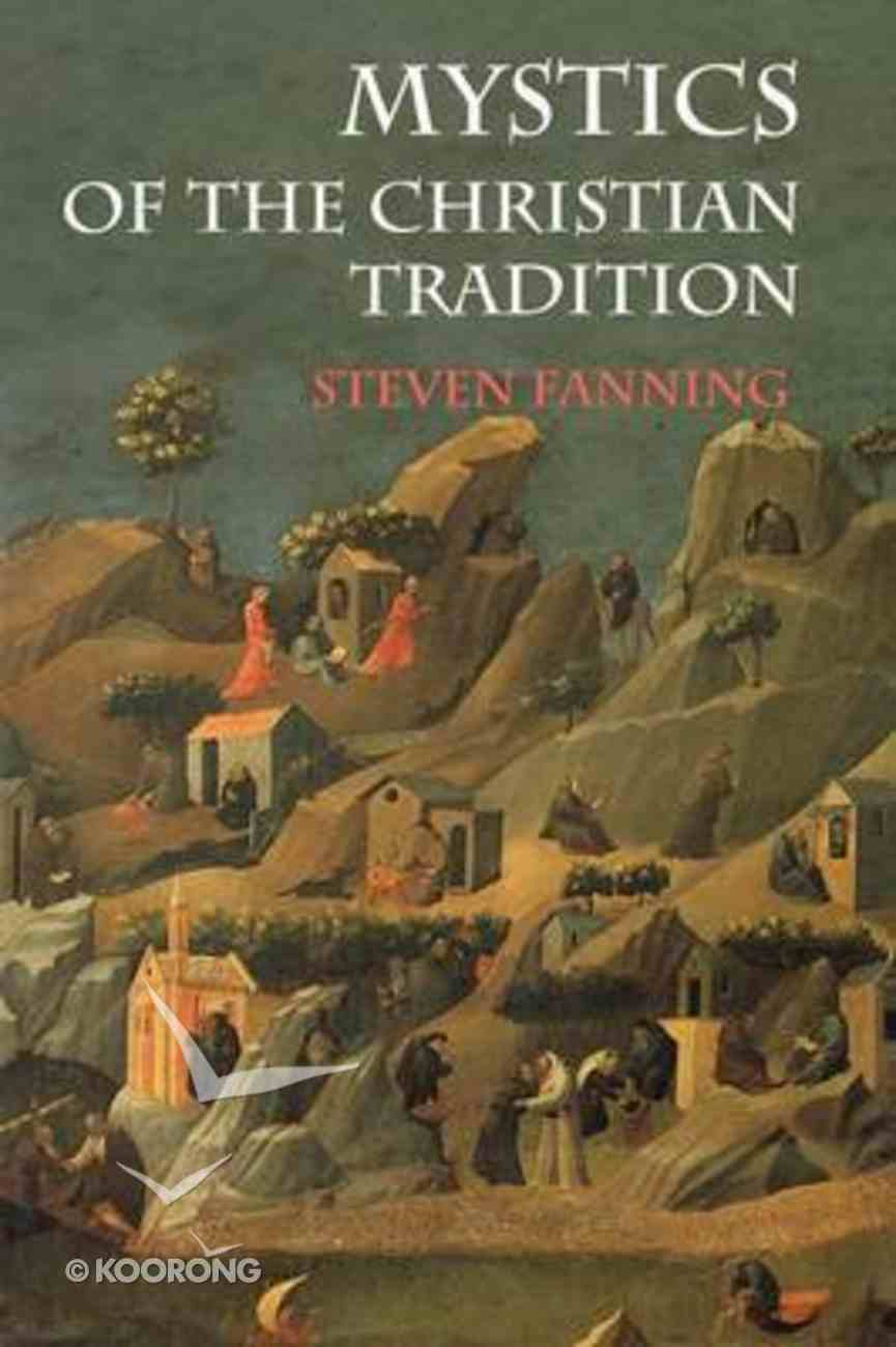Mystics of the Christian Tradition Paperback