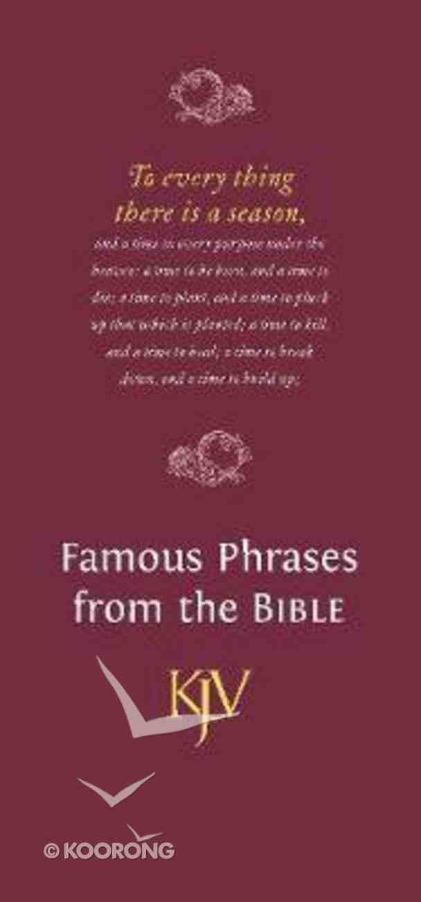 Famous Phrases From the Bible (Kjv) Paperback
