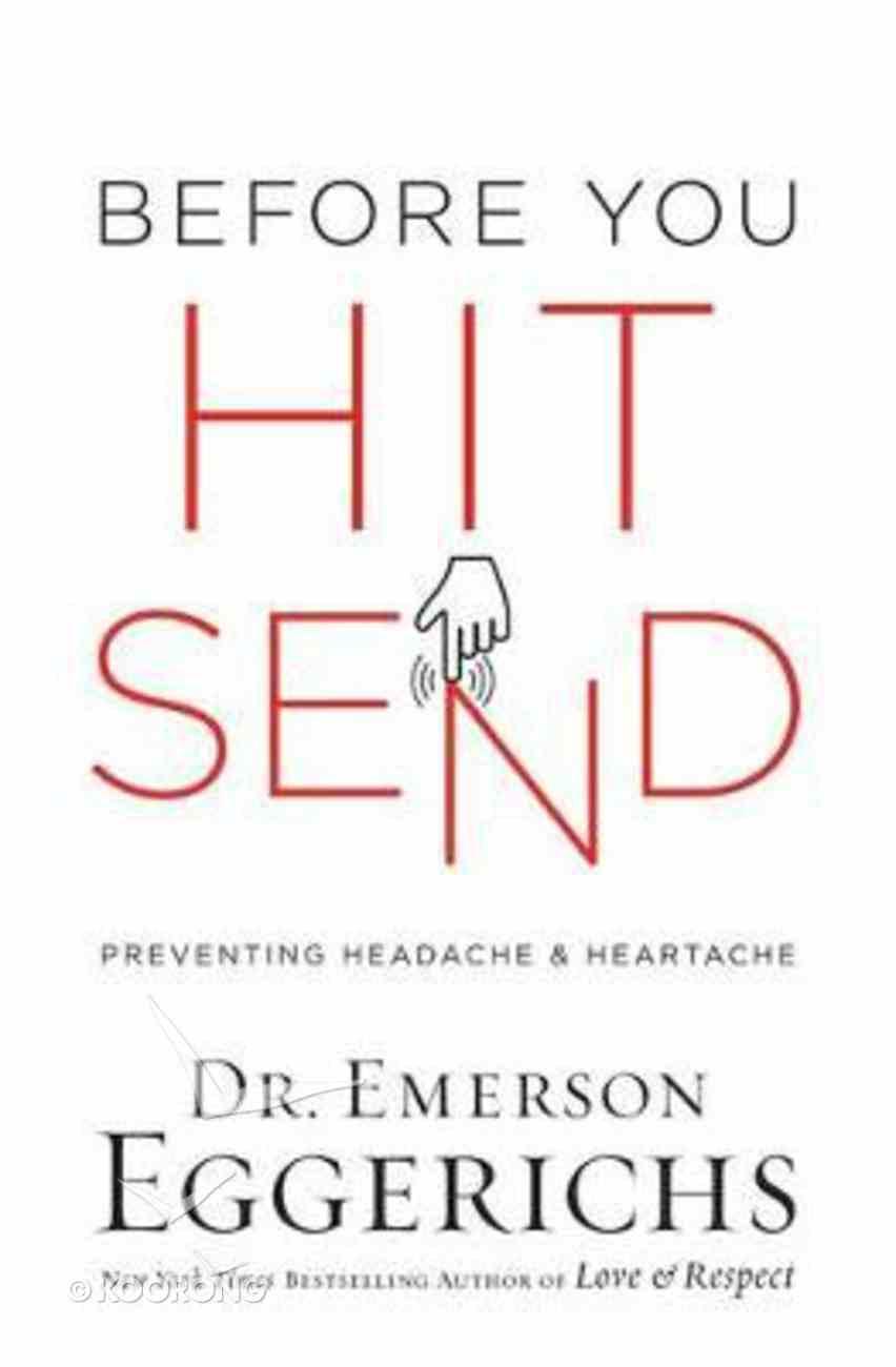 Before You Hit Send: Preventing Headache and Heartache Hardback