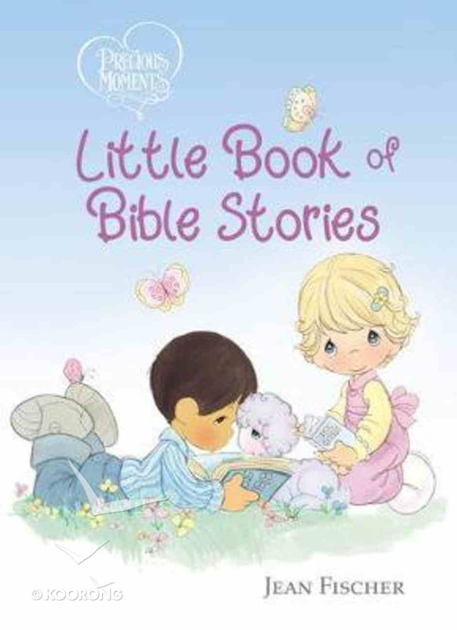 Little Book of Bible Stories (Precious Moments Series) Board Book