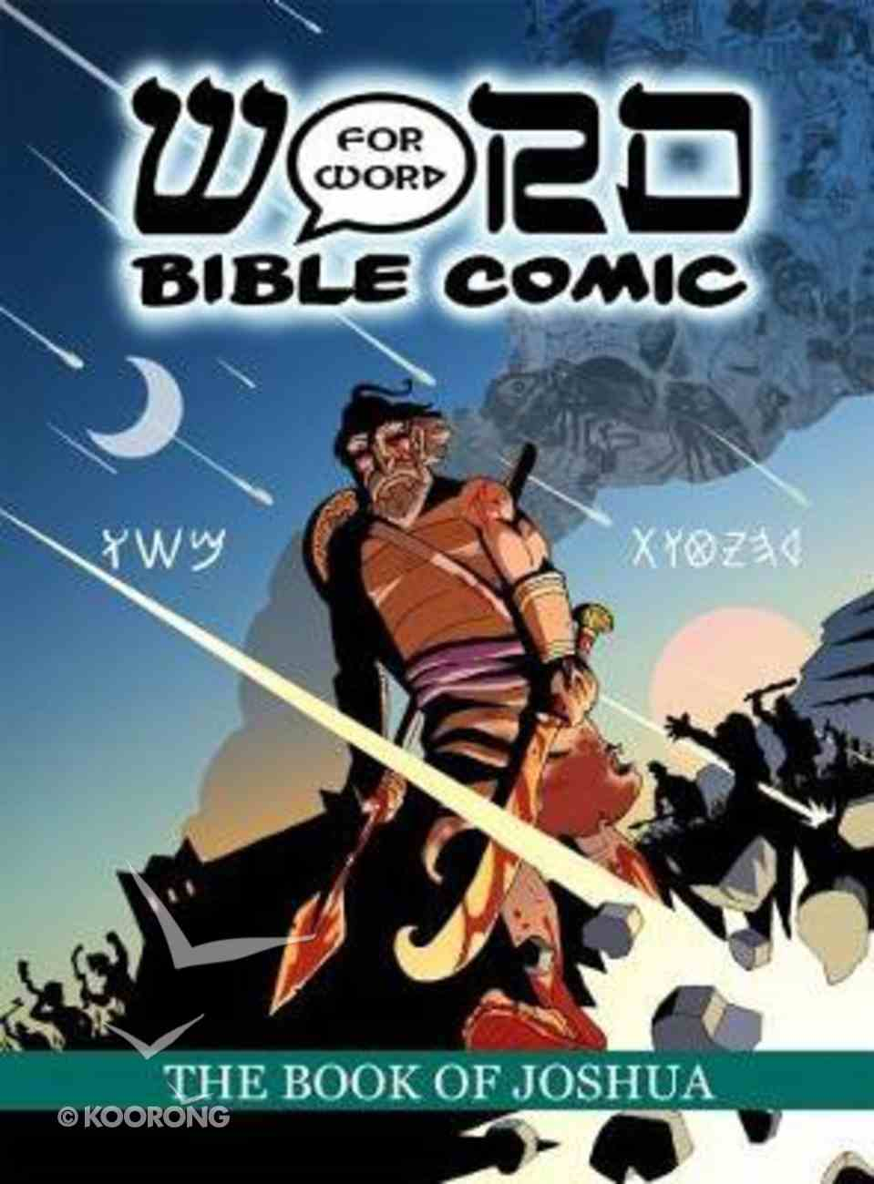 The the Book of Joshua (Word For Word Bible Comic Series) Paperback