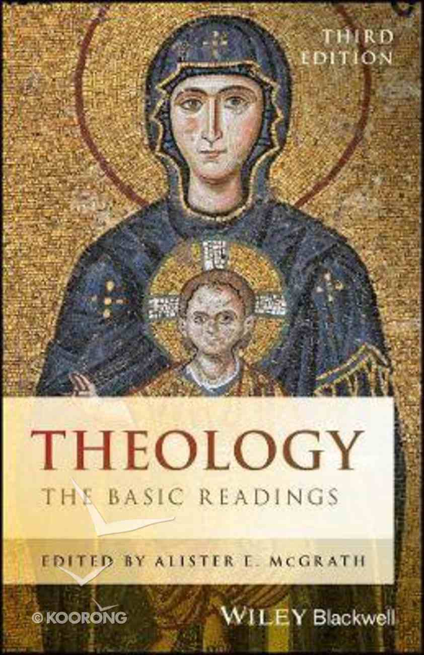 Theology: The Basic Reading (3rd Edition) Paperback