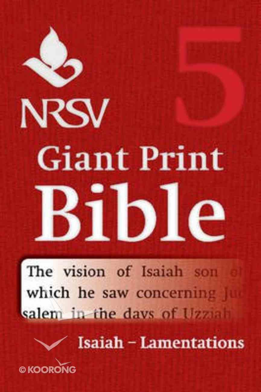 NRSV Giant Print Bible #05: Isaiah - Lamentations Paperback
