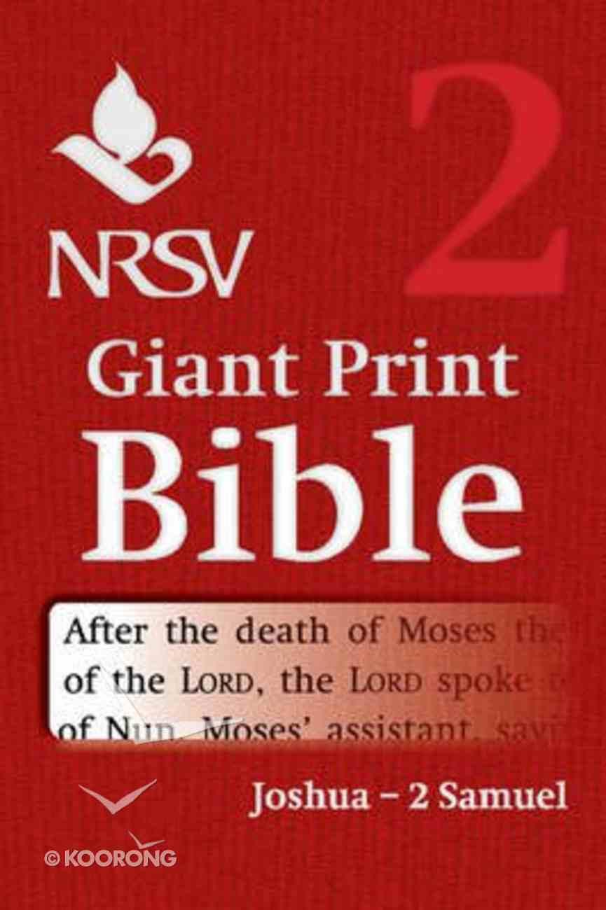 NRSV Giant Print Bible #02: Joshua - 2 Samuel Paperback
