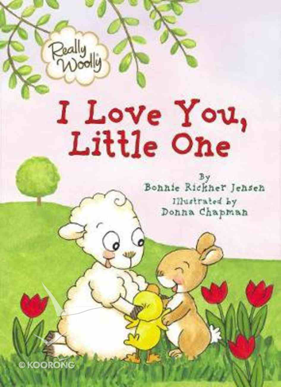 I Love You, Little One (Really Woolly Series) Board Book