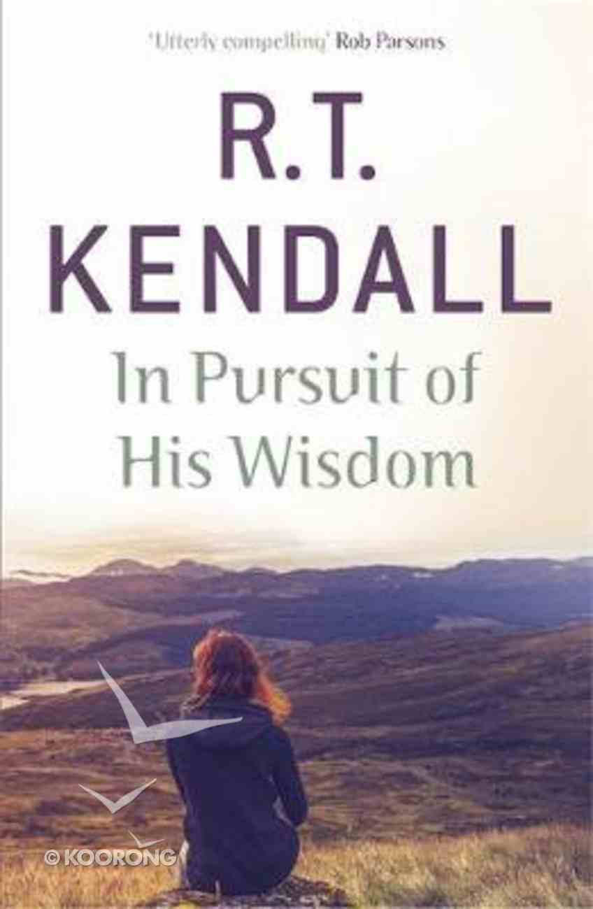 In Pursuit of His Wisdom Paperback