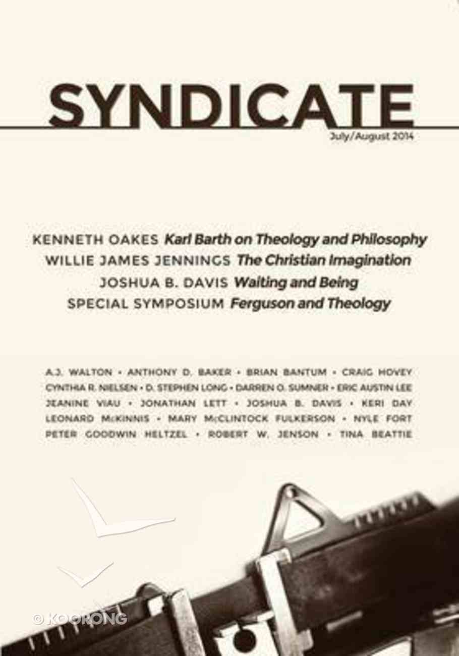 Syndicate: July/August 2014 Paperback