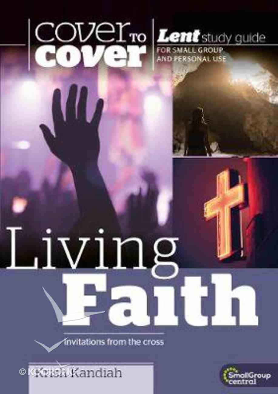 Living Faith (Cover To Cover Lent Studies Series) Paperback