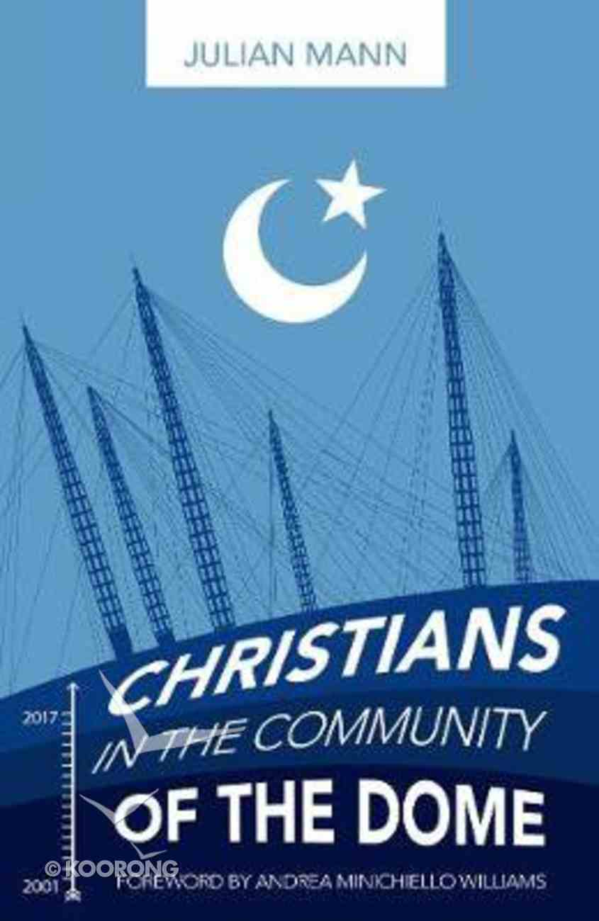 Christians in the Community of the Dome Paperback