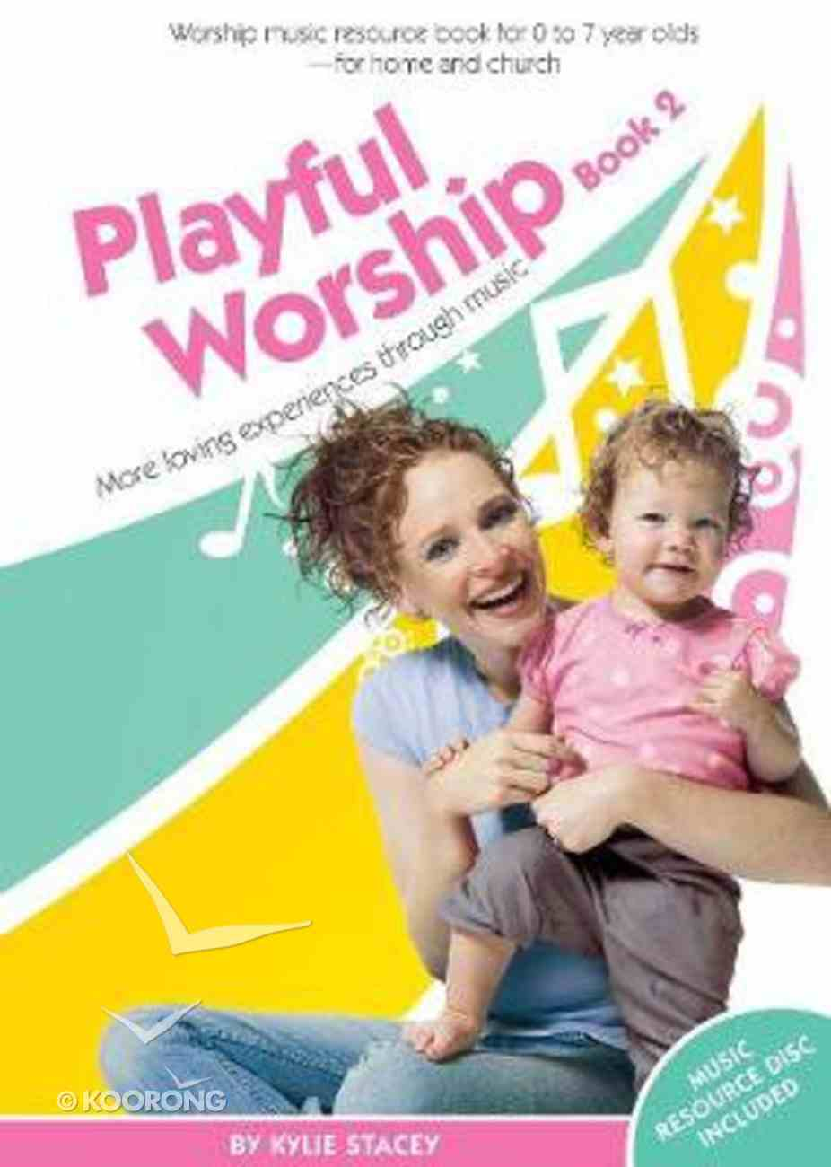 Playful Worship (Book 2) Paperback