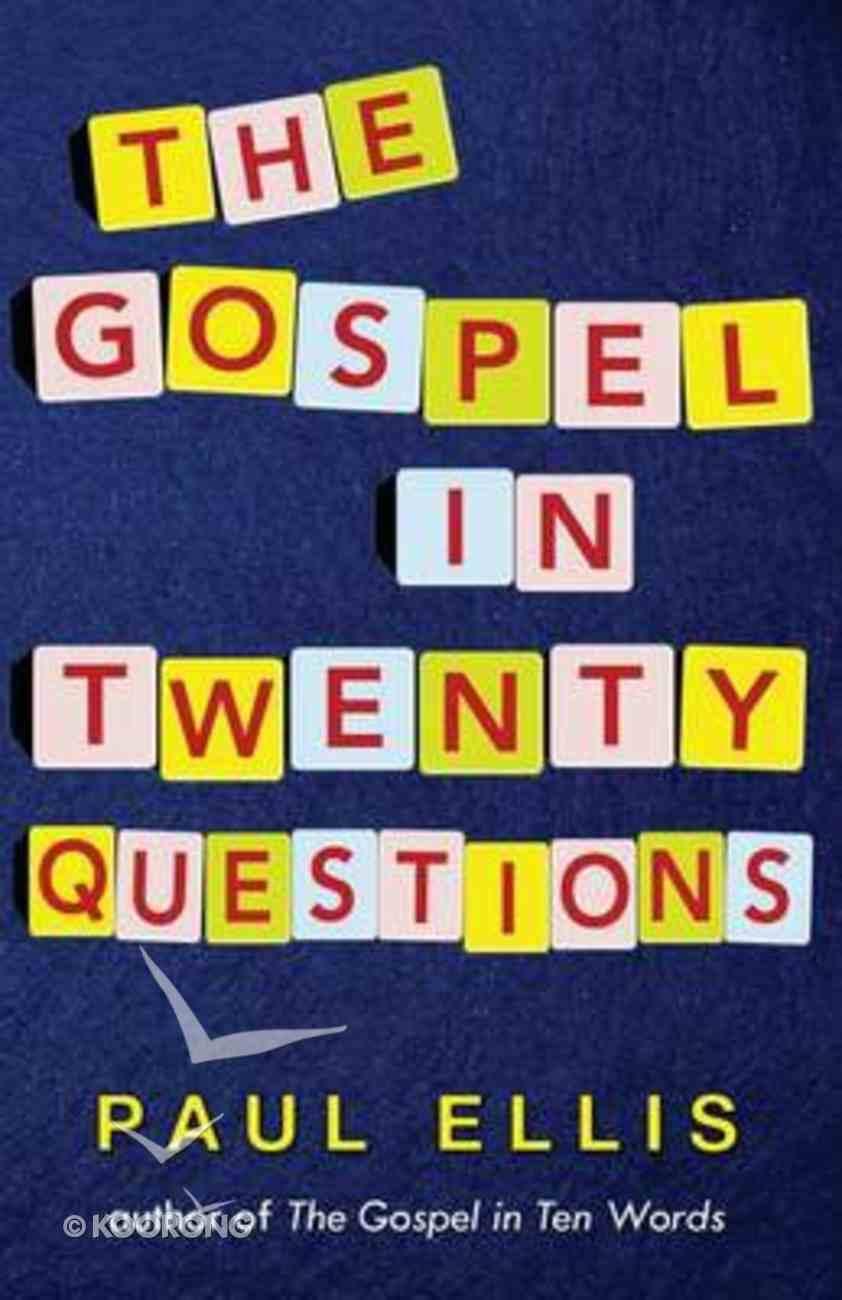 The Gospel in Twenty Questions Paperback