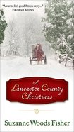 A Lancaster County Christmas Mass Market