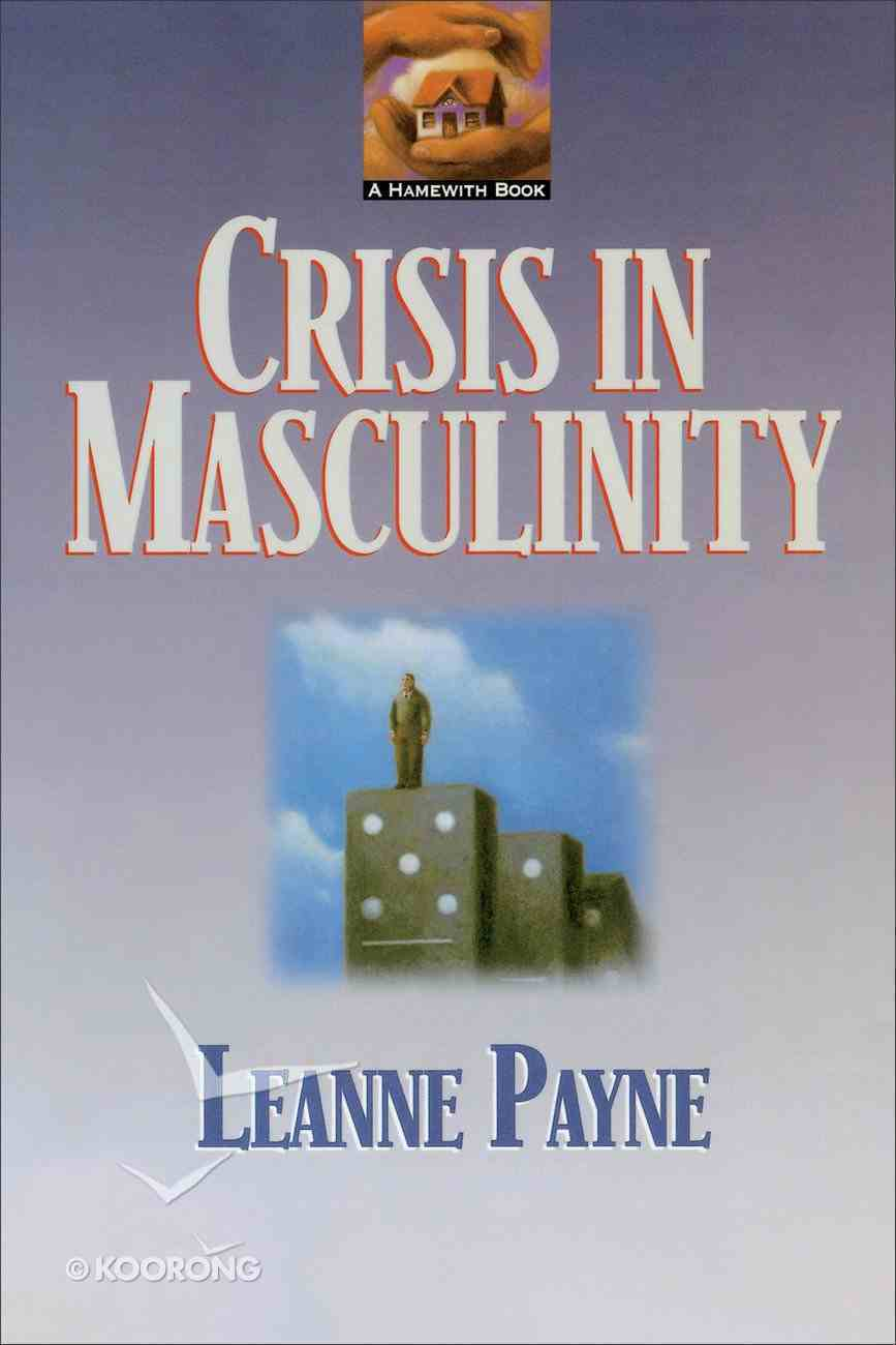 Crisis in Masculinity Paperback