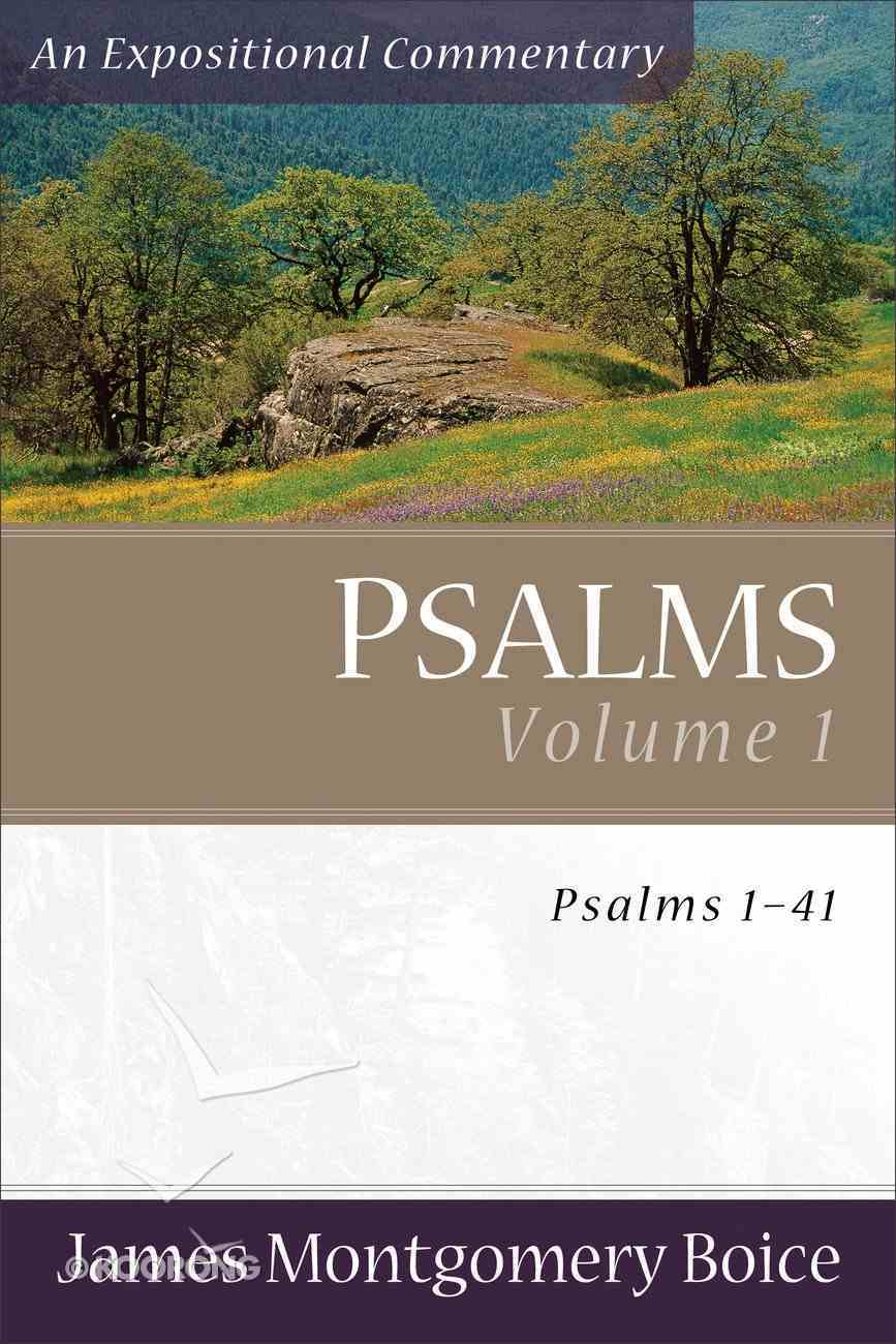 Psalms 1-41 (Volume 1) (Expositional Commentary Series) Paperback