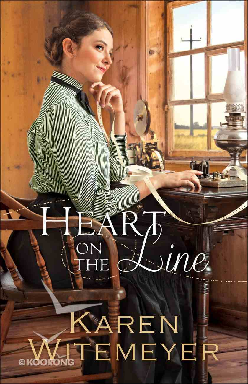 Heart on the Line (#02 in Ladies Of Harper's Station Series) Paperback
