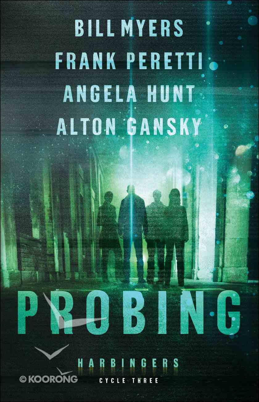 Probing (#03 in The Harbingers Cycle Three Fiction Series) Paperback