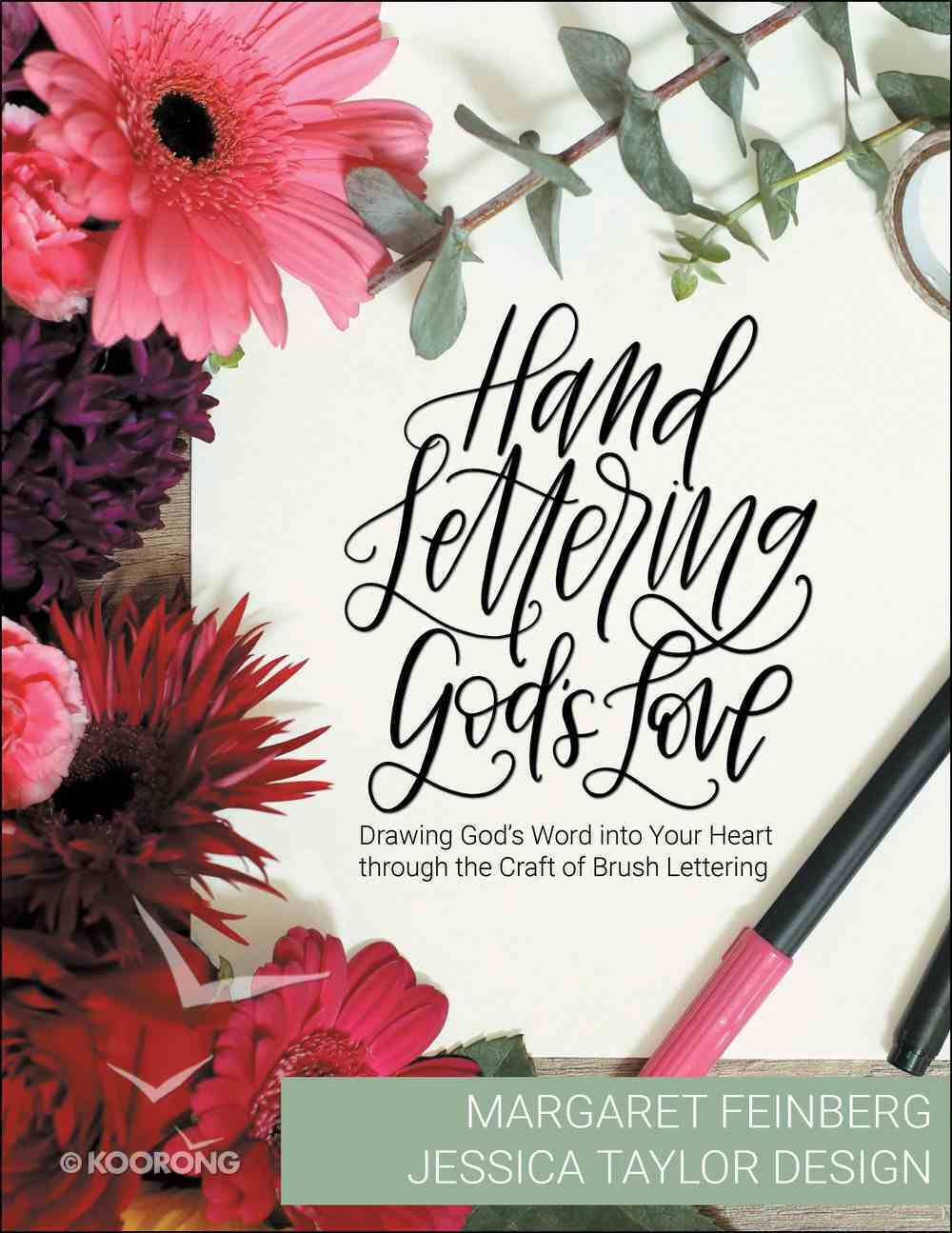 Hand Lettering God's Love: Drawing God's Word Into Your Heart Through the Craft of Brush Lettering Paperback