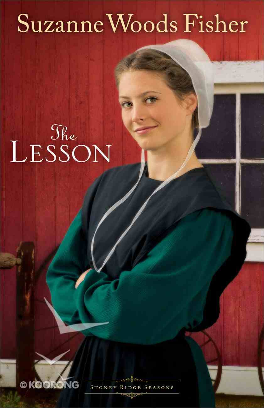 The Lesson (#03 in Stoney Ridge Seasons Series) Paperback