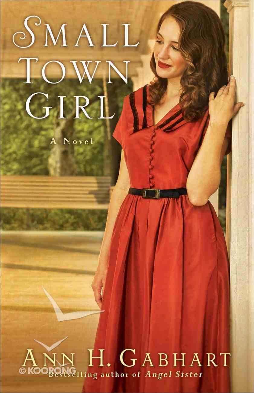 Small Town Girl (#02 in Rosey Corner Series) Paperback
