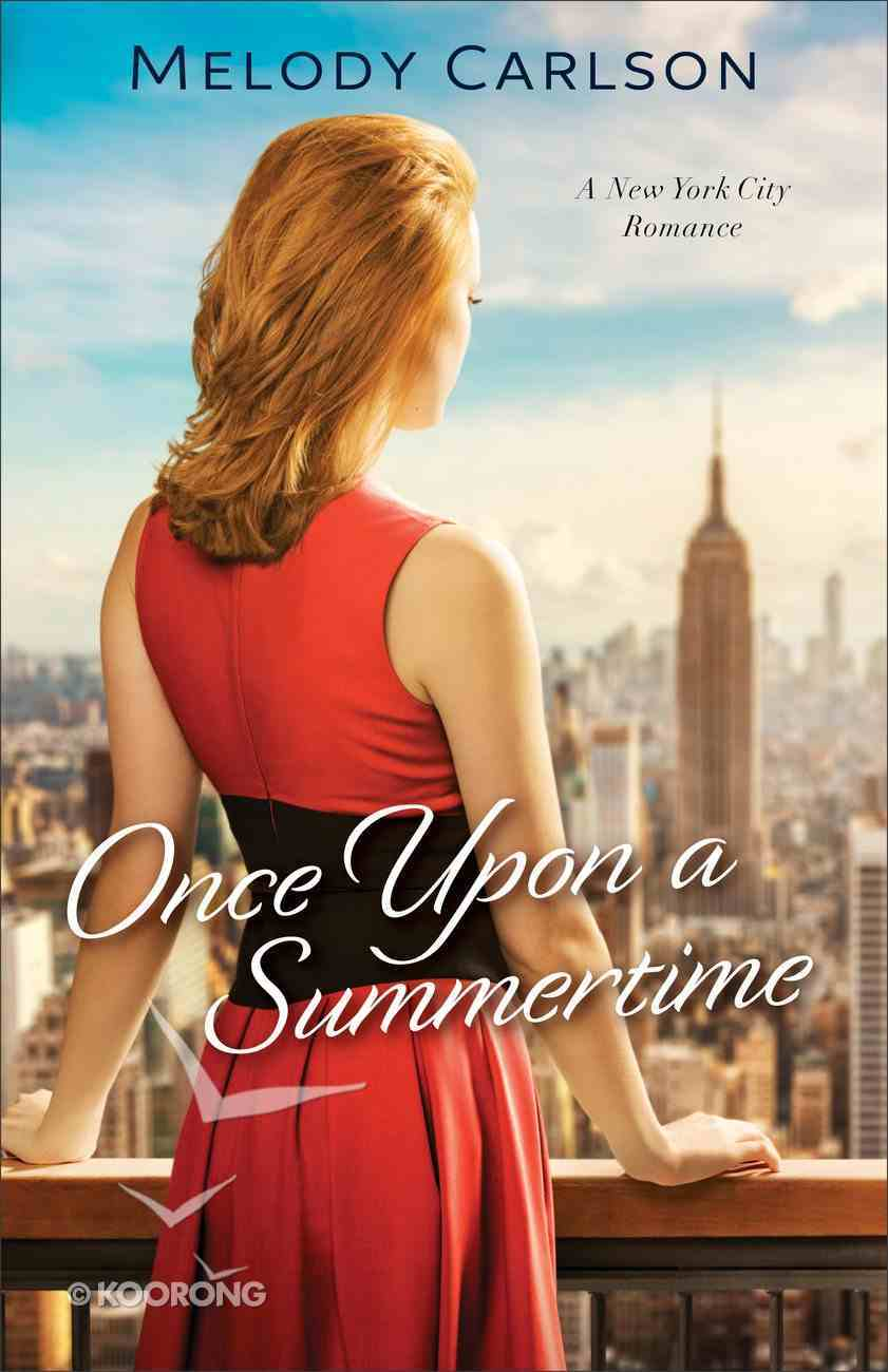 Once Upon a Summertime (#01 in Follow Your Heart Series) Paperback