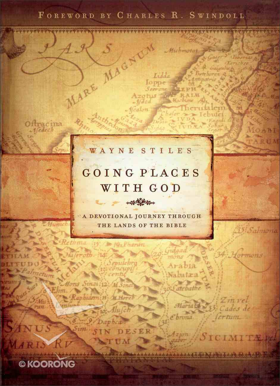 Going Places With God: A Devotional Journey Through the Lands of the Bible Paperback