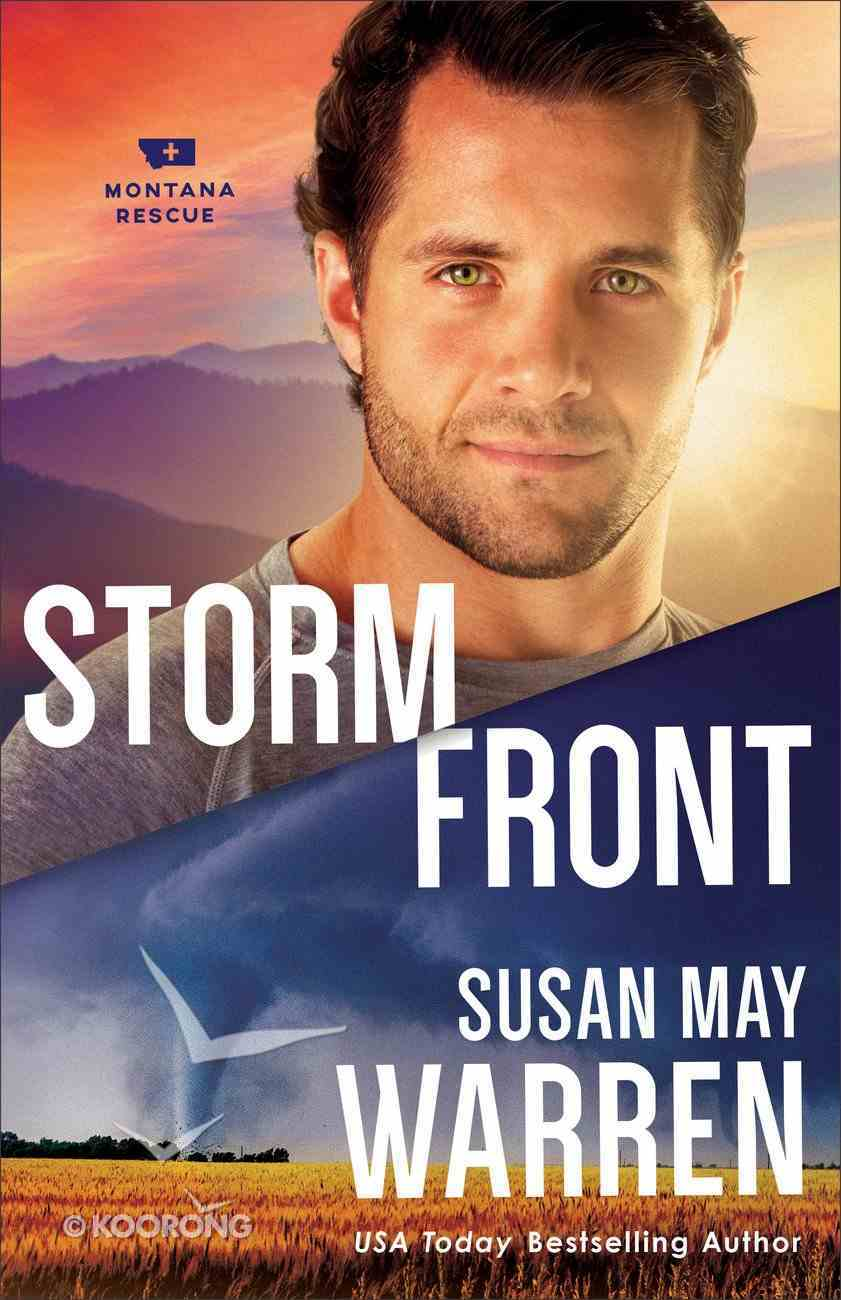 Storm Front (#05 in Montana Rescue Series) Paperback