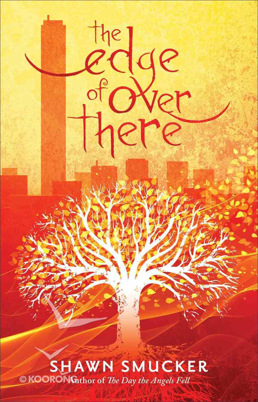 The Edge of Over There Hardback