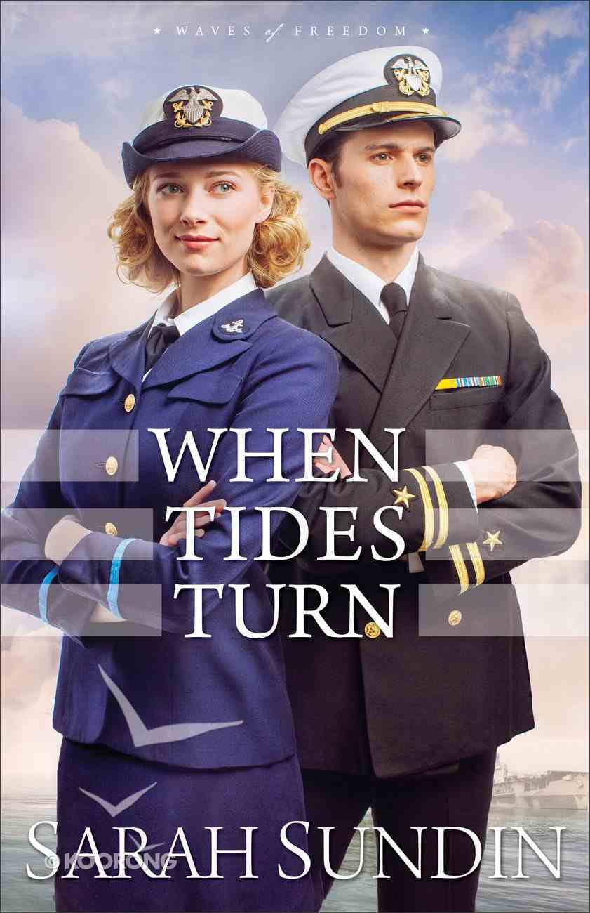 When Tides Turn (#03 in Waves Of Freedom Series) Hardback