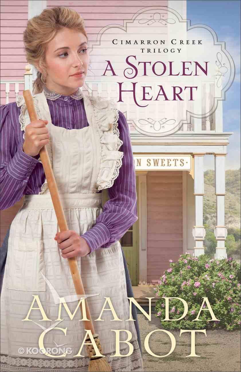 A Stolen Heart (#01 in Cimarron Creek Trilogy Series) Hardback