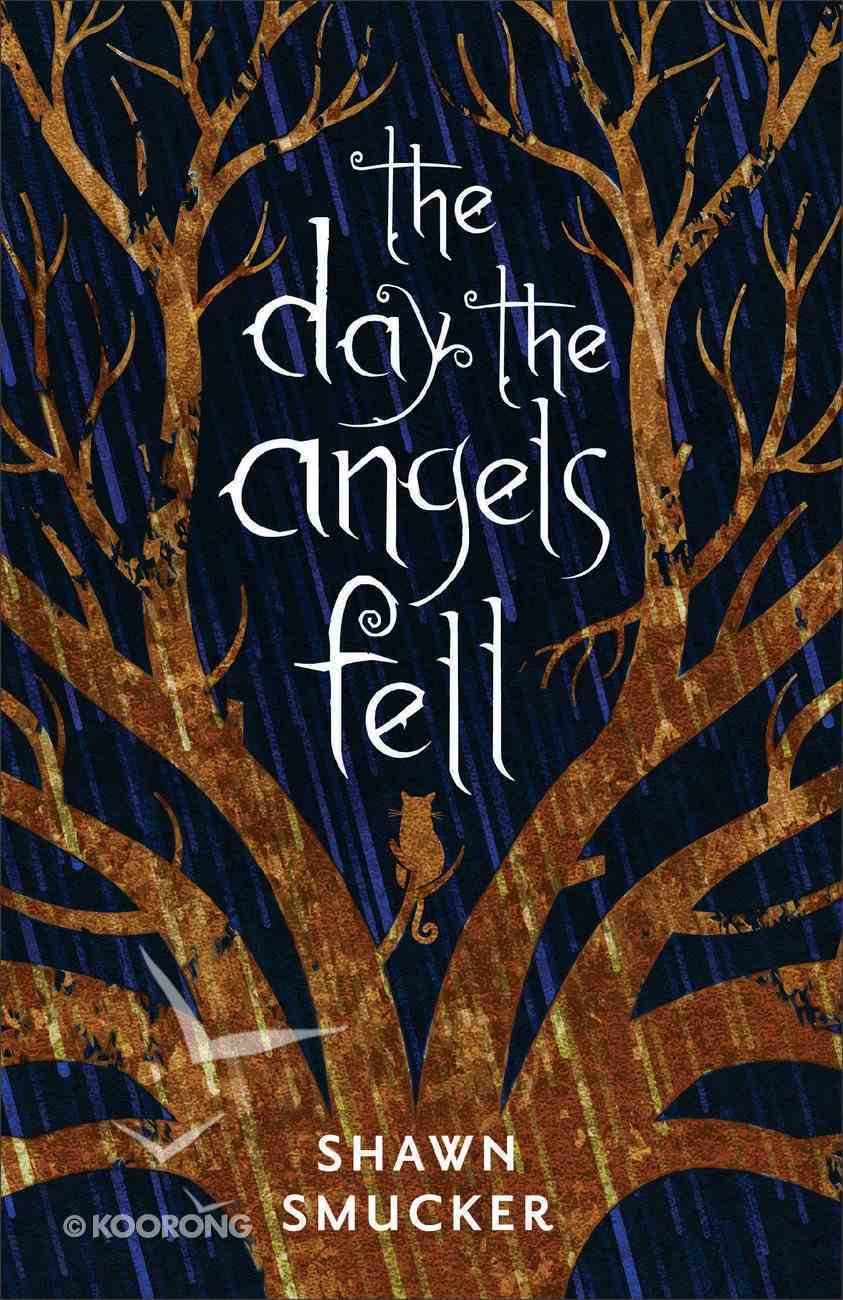 The Day the Angels Fell Paperback