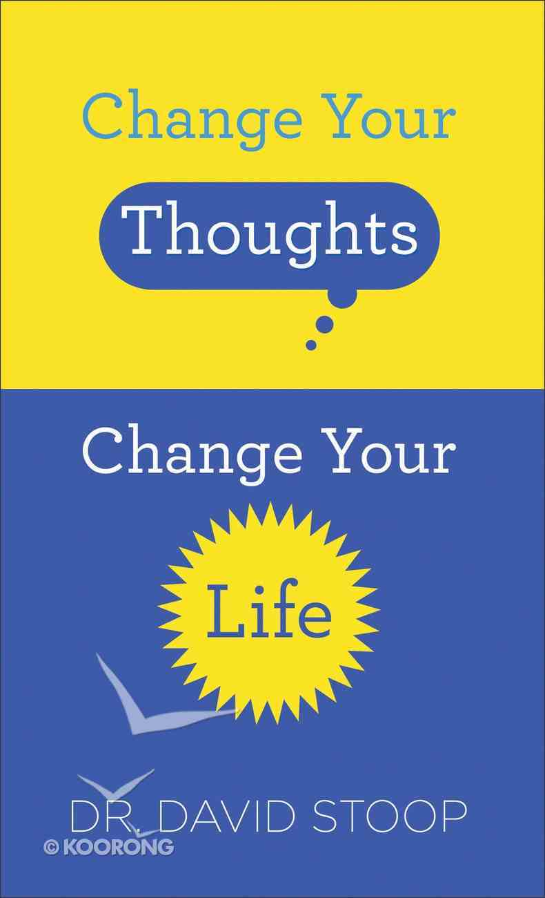 Change Your Thoughts, Change Your Life Mass Market