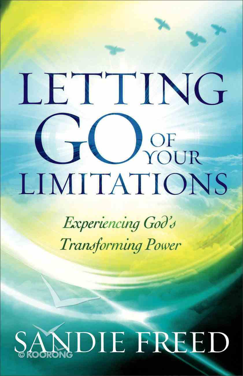 Letting Go of Your Limitations Paperback