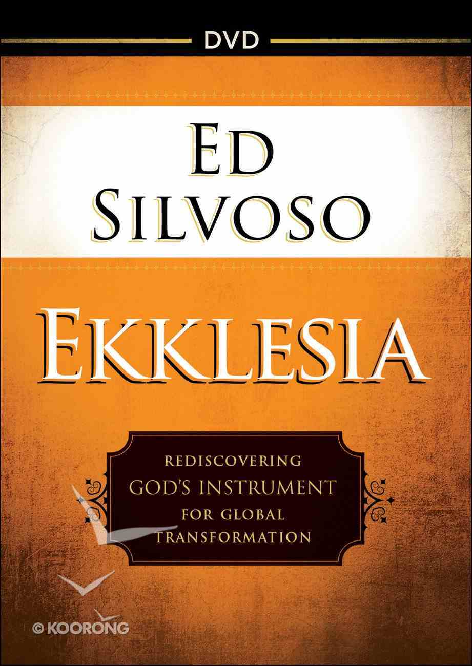 Ekklesia: Rediscovering God's Instrument For Global Transformation (Dvd) DVD