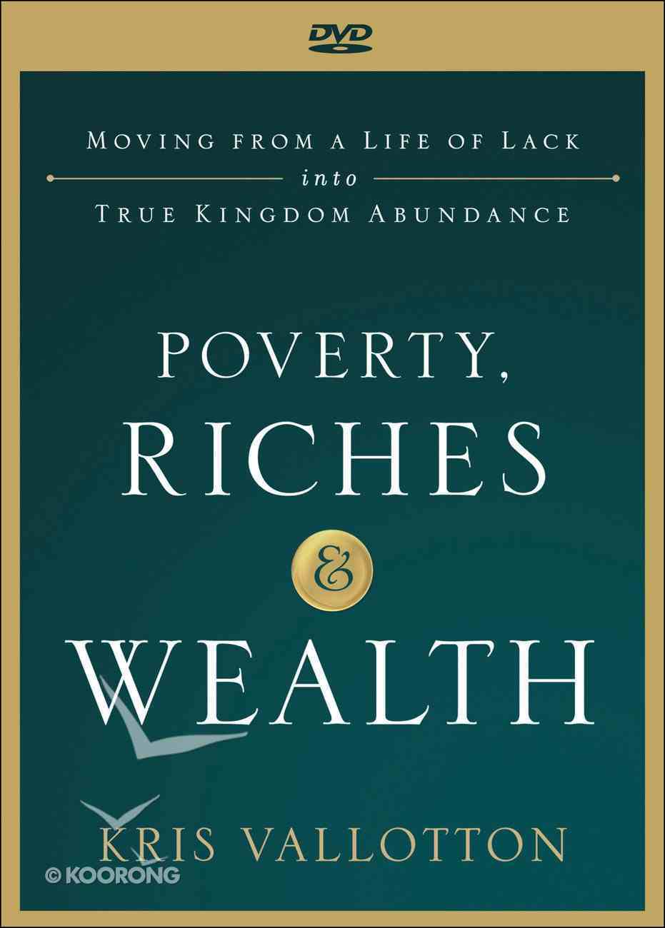 Poverty, Riches and Wealth: Moving From a Life of Lack Into True Kingdom Abundance (Dvd) DVD