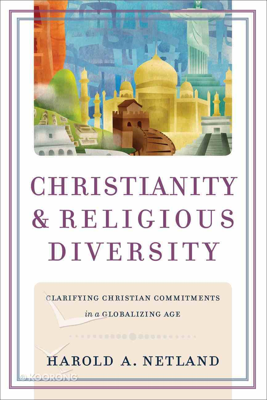 Christianity and Religious Diversity Paperback