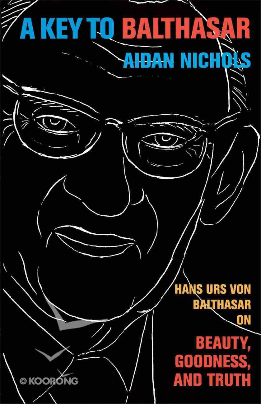 A Key to Balthasar Paperback