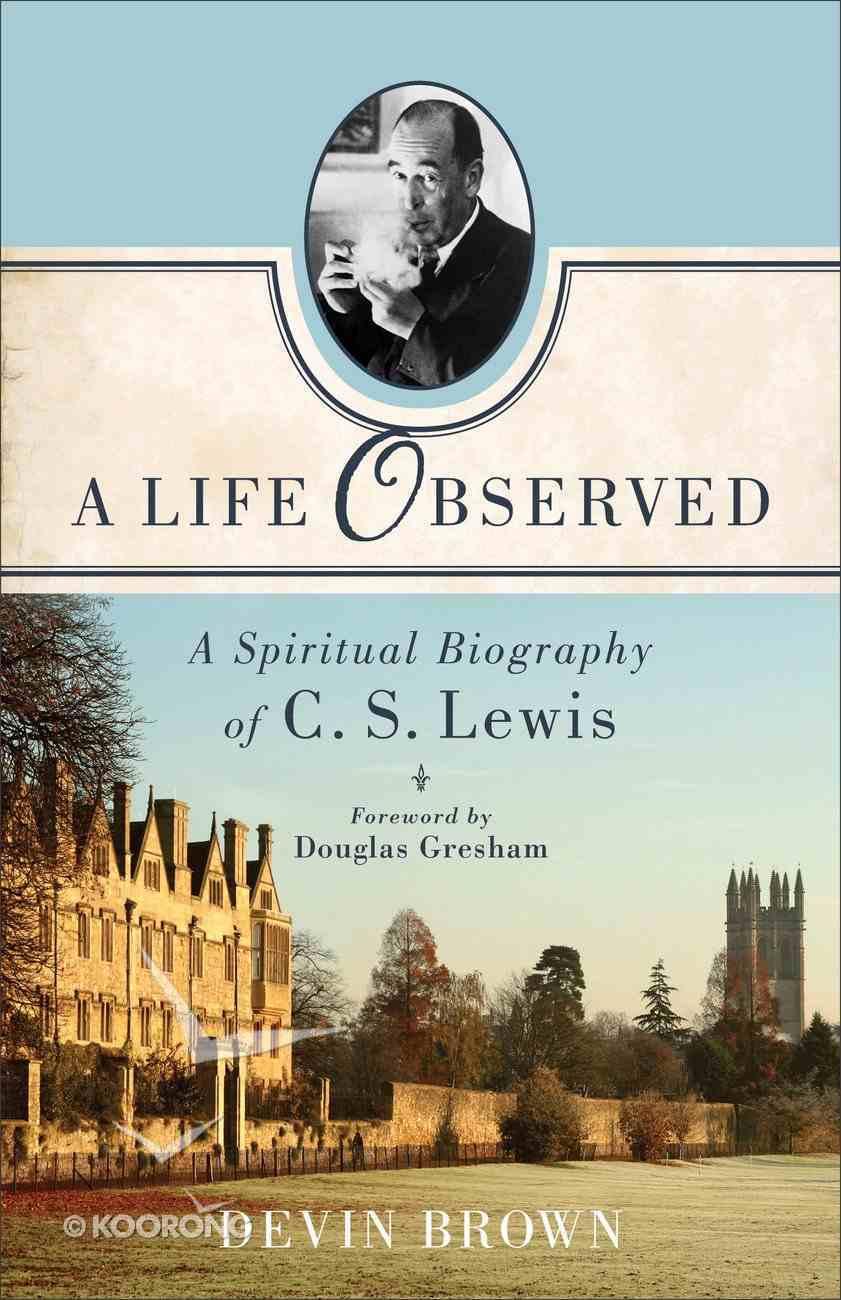 A Life Observed Paperback