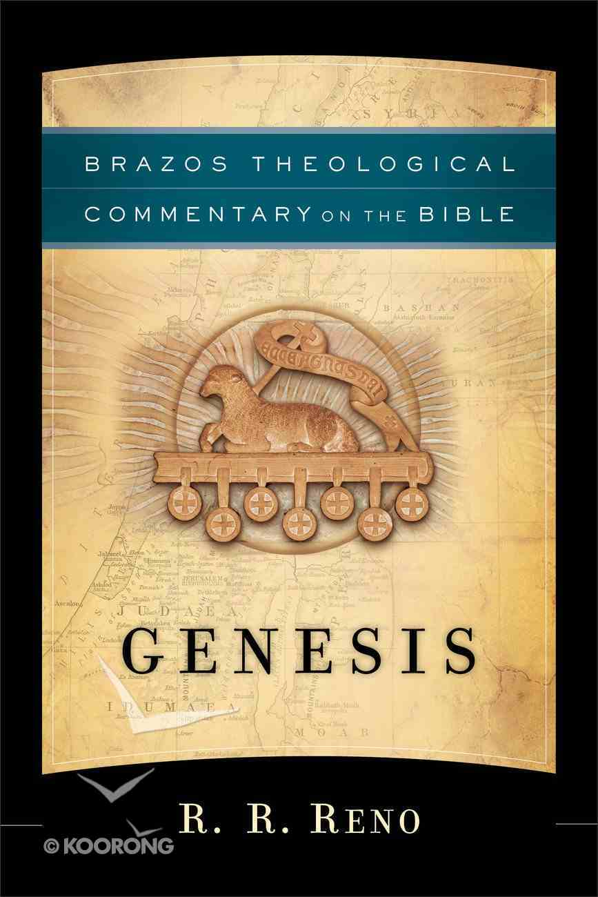 Genesis (Brazos Theological Commentary On The Bible Series) Paperback