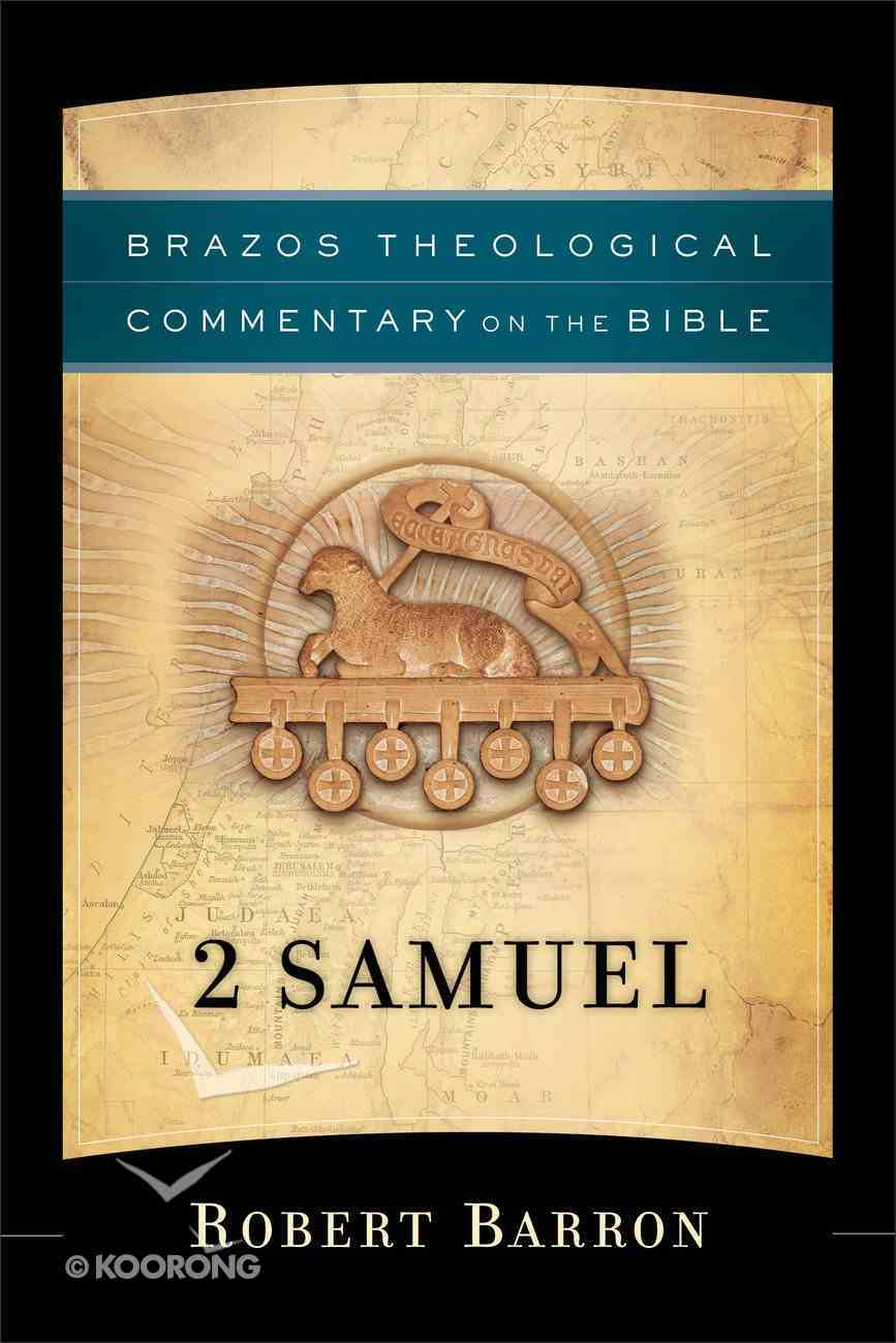 2 Samuel (Brazos Theological Commentary On The Bible Series) Paperback