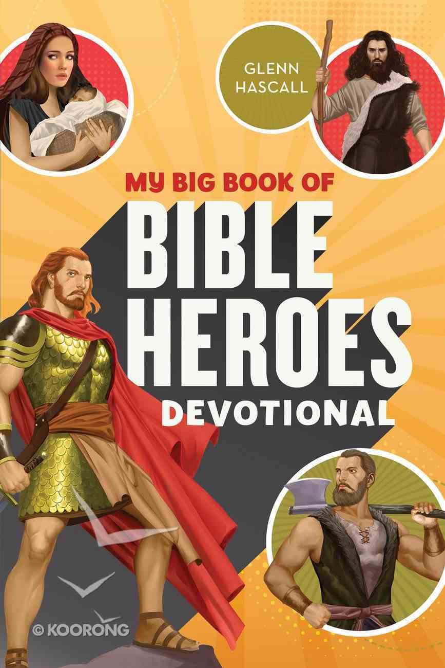 My Big Book of Bible Heroes Devotional Paperback