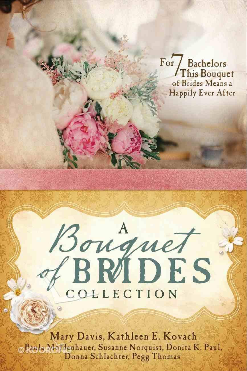 A Bouquet of Brides Collection Paperback