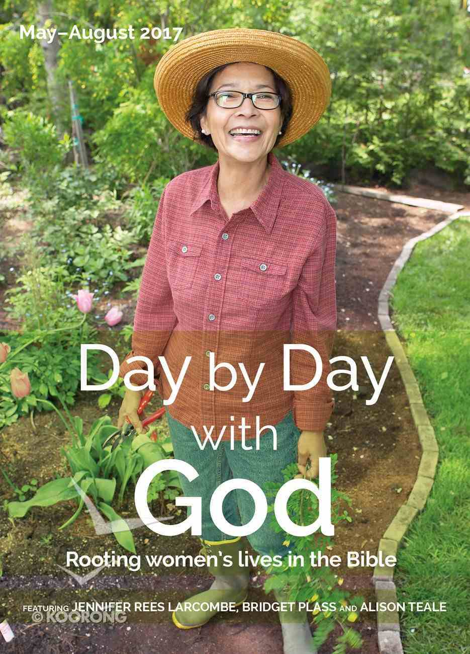 Day By Day With God 2017 #02: May-Aug Paperback