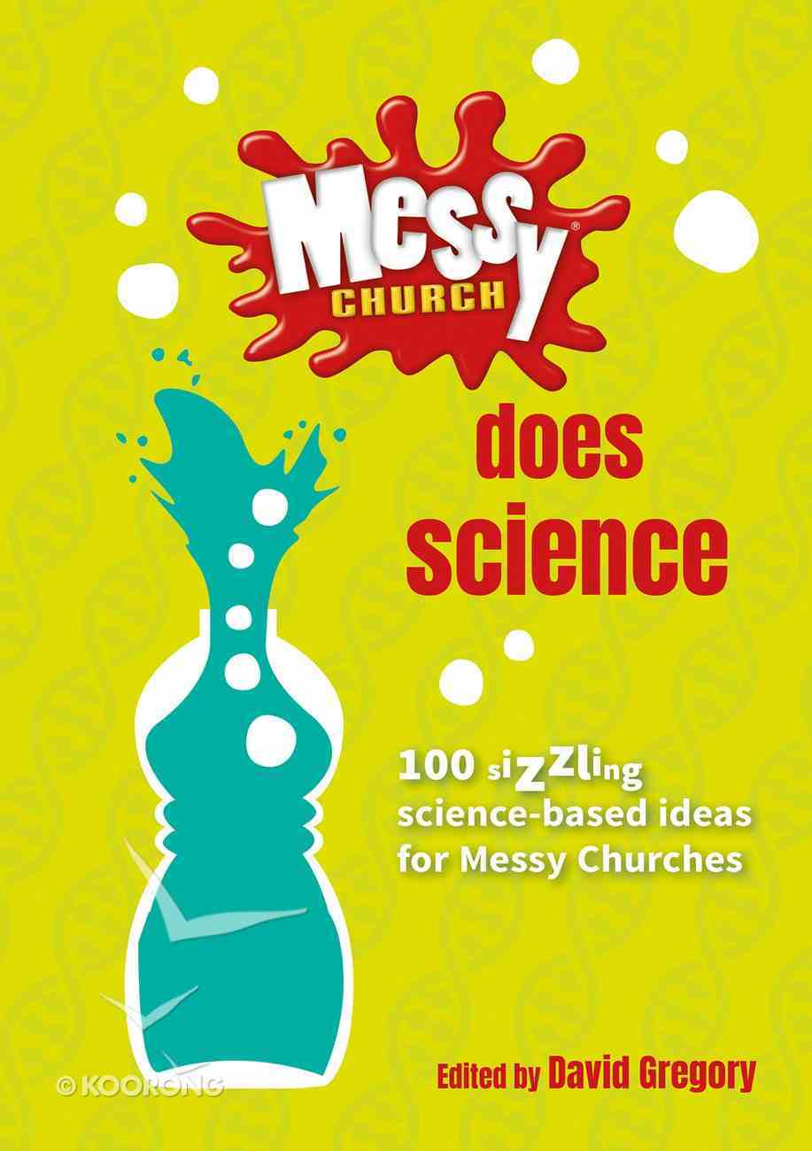 Does Science (Messy Church Series) Spiral