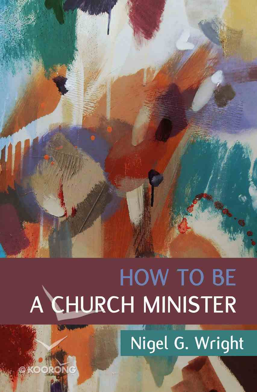 How to Be a Church Minister PB (Smaller)
