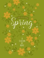 Spring: A Season Of Hope 90-day Devotional image