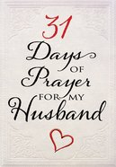 31 Days Of Prayer For My Husband image