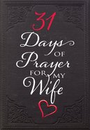 31 Days Of Prayer For My Wife image