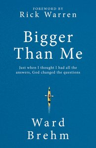 Product: Bigger Than Me: Just When I Thought I Had All The Answers God Changed The Questions Image
