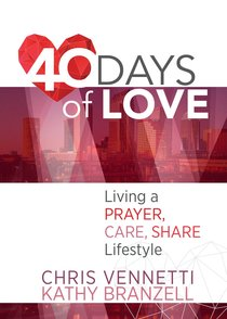Product: 40 Days Of Love: Living Out A Prayer, Care, Share Lifestyle Image