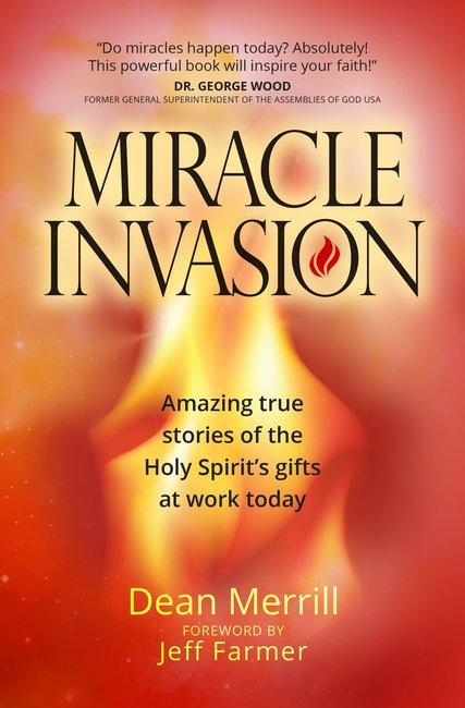 Product: Miracle Invasion: Amazing True Stories Of God At Work Today Image